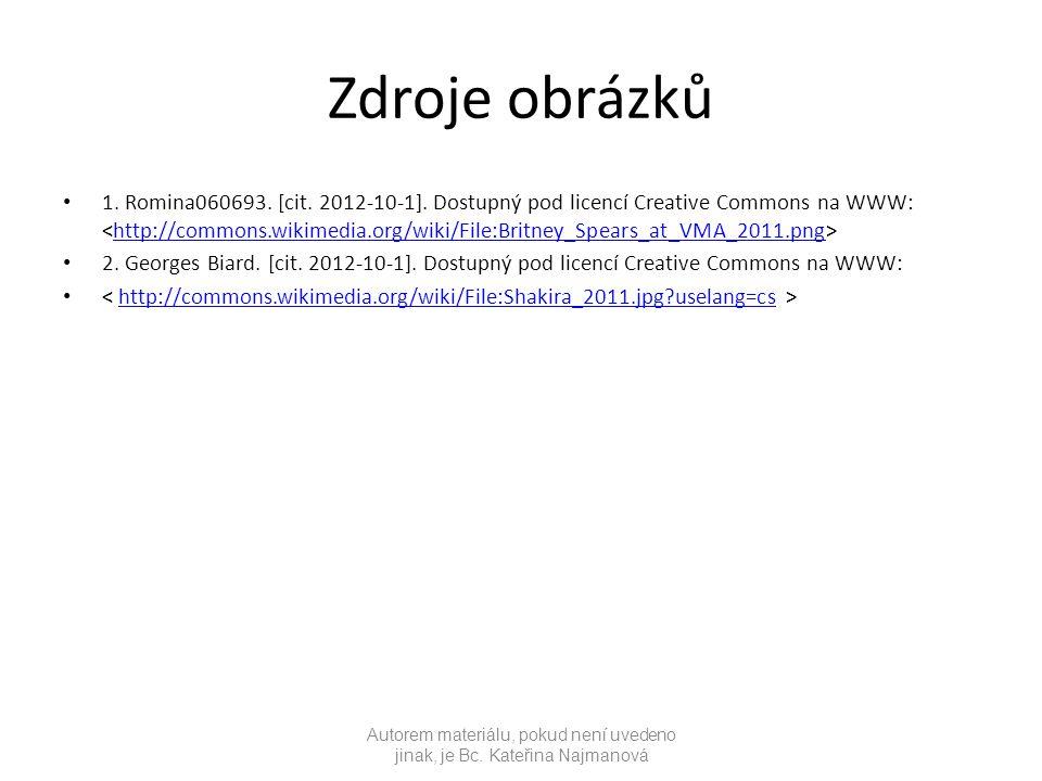 Zdroje obrázků 1. Romina060693. [cit. 2012-10-1].