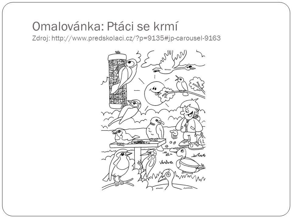 Omalovánka: Ptáci se krmí Zdroj: http://www.predskolaci.cz/?p=9135#jp-carousel-9163