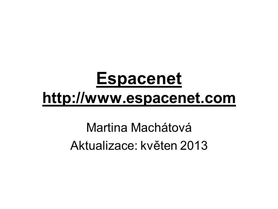 Espacenet http://www.espacenet.com Martina Machátová Aktualizace: květen 2013