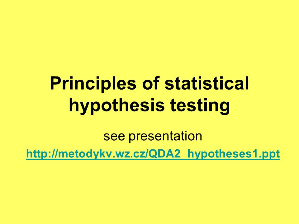 Why do we test hypotheses .