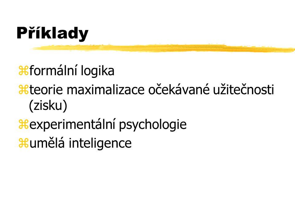 Disciplíny, přispívající k formování kognitivní vědy zexperimentální a kognitivní psychologie zumělá inteligence zlingvistika zfilosofie (zejména logika a epistemologie) zneurovědy zněkteré další - antropologie, ekonomika, sociální psychologie