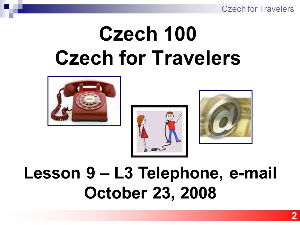 13 Grammar – conjugation Czech for Travelers to do, to understand, to work, to read Infinitive Person