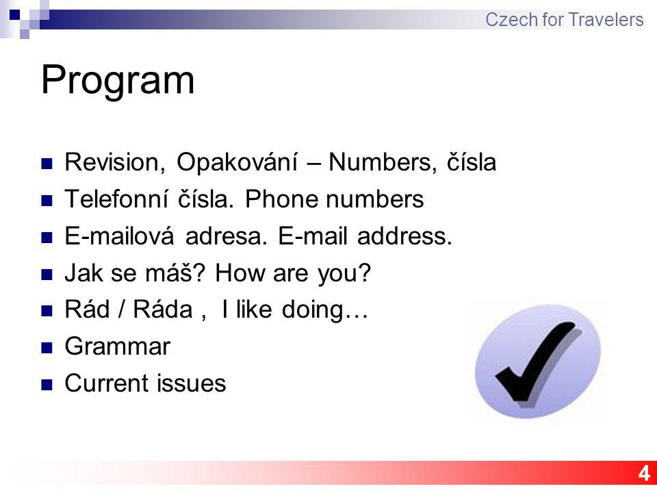 4 Program Revision, Opakování – Numbers, čísla Telefonní čísla.