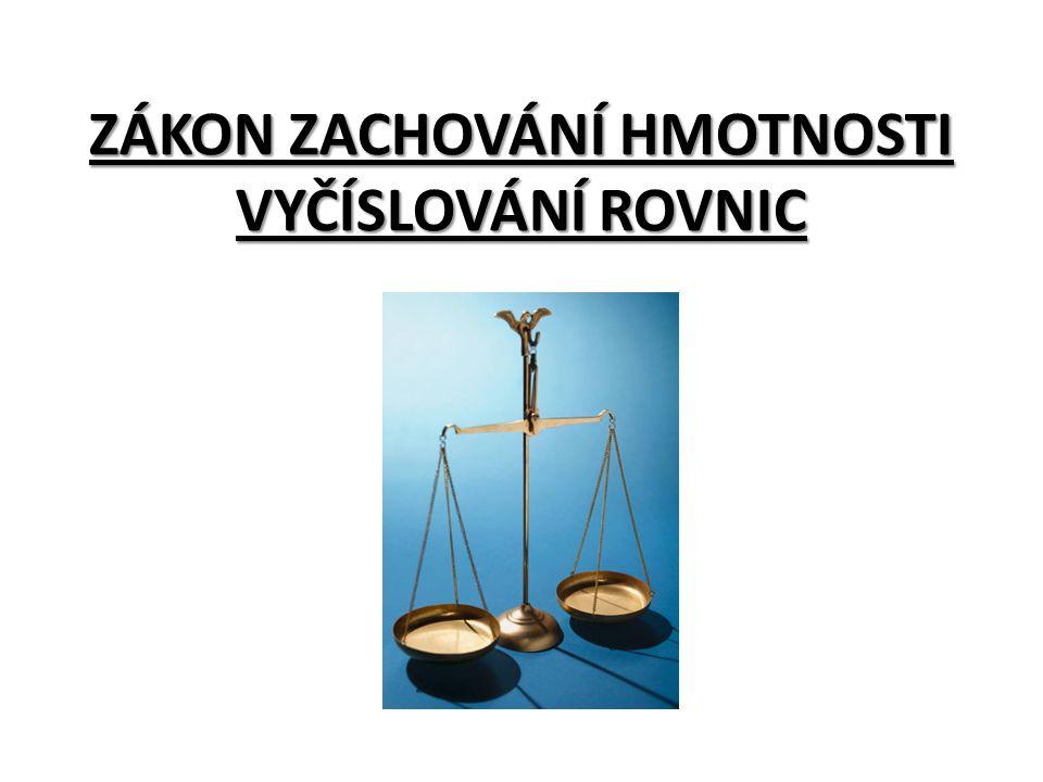 Zákon zachování hmotnosti objevili v 18.stol. M. V.