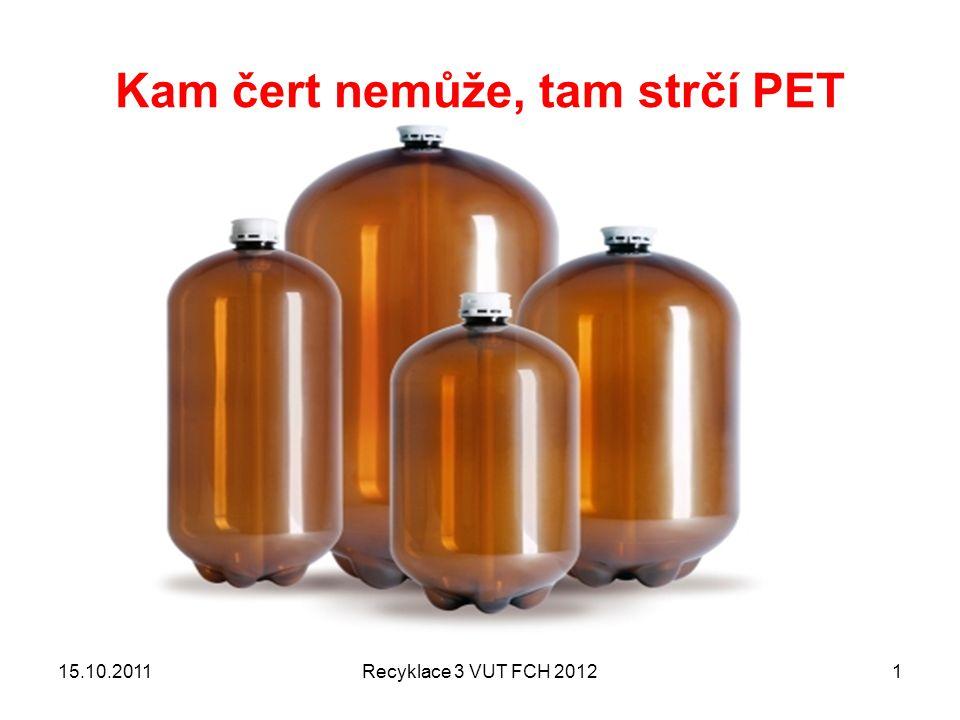 Recyklace PET – odpady a jejich využití Polyolefiny – znečištění PET > rozdíly v ….
