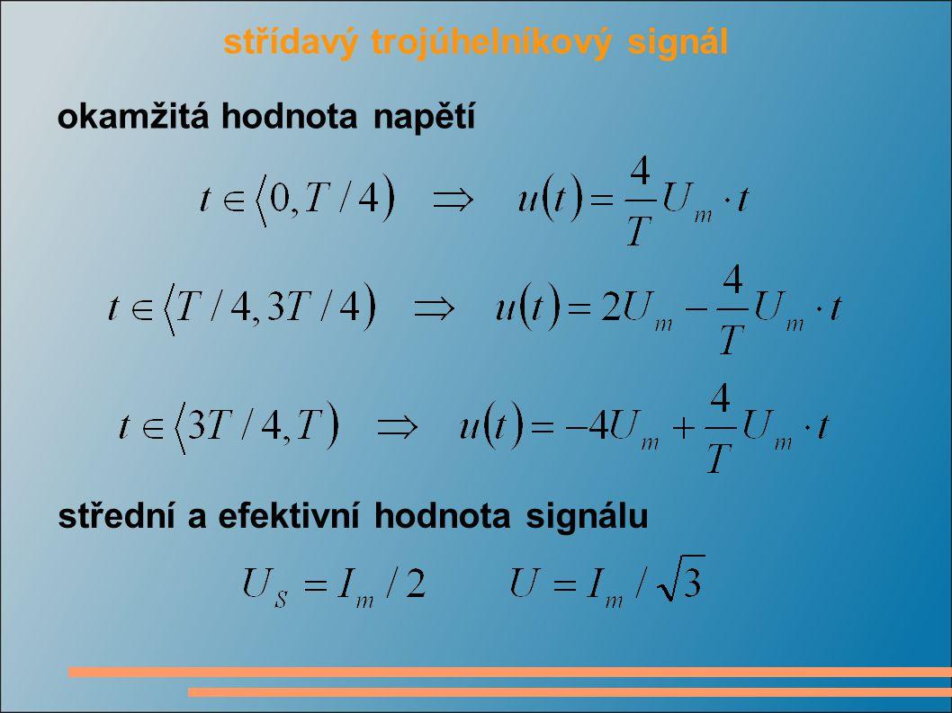střídavý trojúhelníkový signál okamžitá hodnota napětí střední a efektivní hodnota signálu