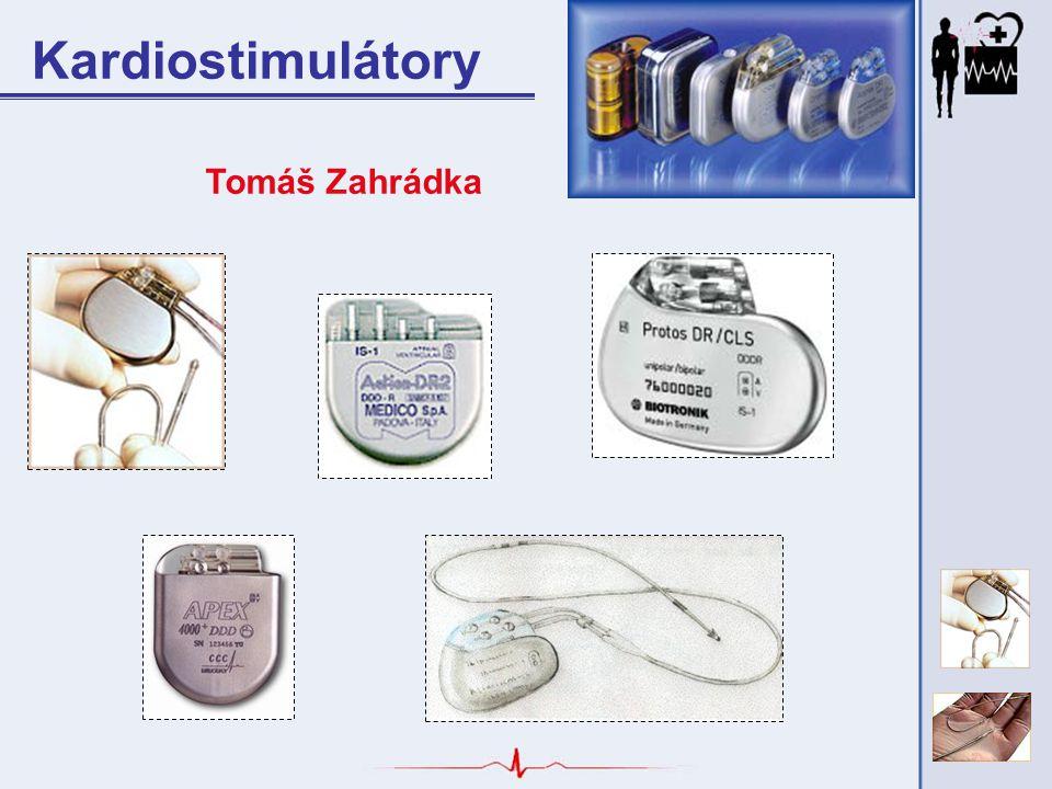 Kardiostimulátory Tomáš Zahrádka