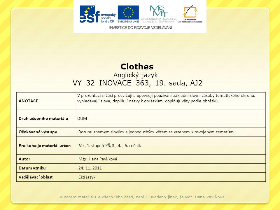 Clothes Anglický jazyk VY_32_INOVACE_363, 19.