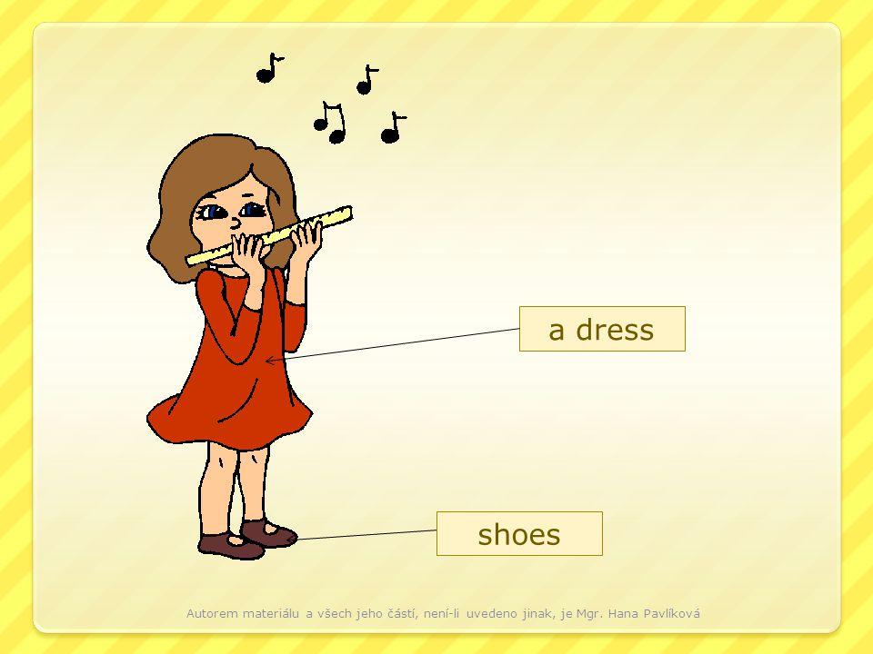 a dress shoes Autorem materiálu a všech jeho částí, není-li uvedeno jinak, je Mgr. Hana Pavlíková