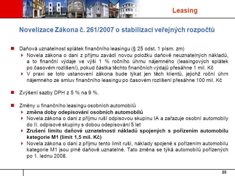 25 Daňová uznatelnost splátek finančního leasingu (§ 25 odst.