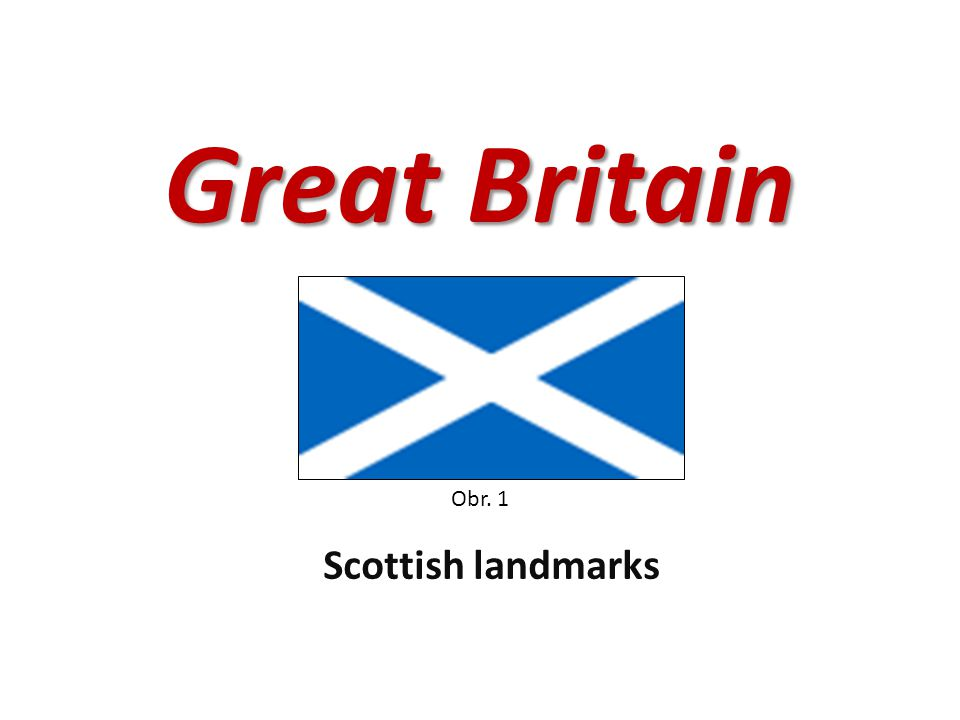 Great Britain Scottish landmarks Obr. 1