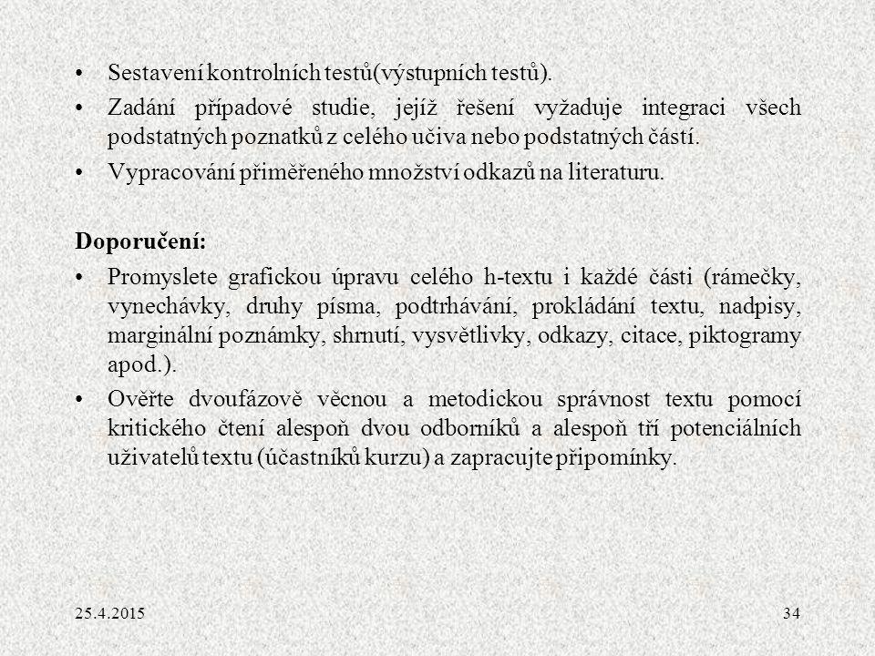 34 Sestavení kontrolních testů(výstupních testů).