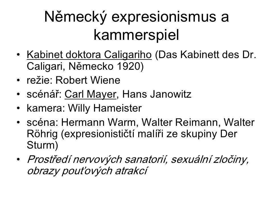 Německý expresionismus a kammerspiel Kabinet doktora Caligariho (Das Kabinett des Dr.