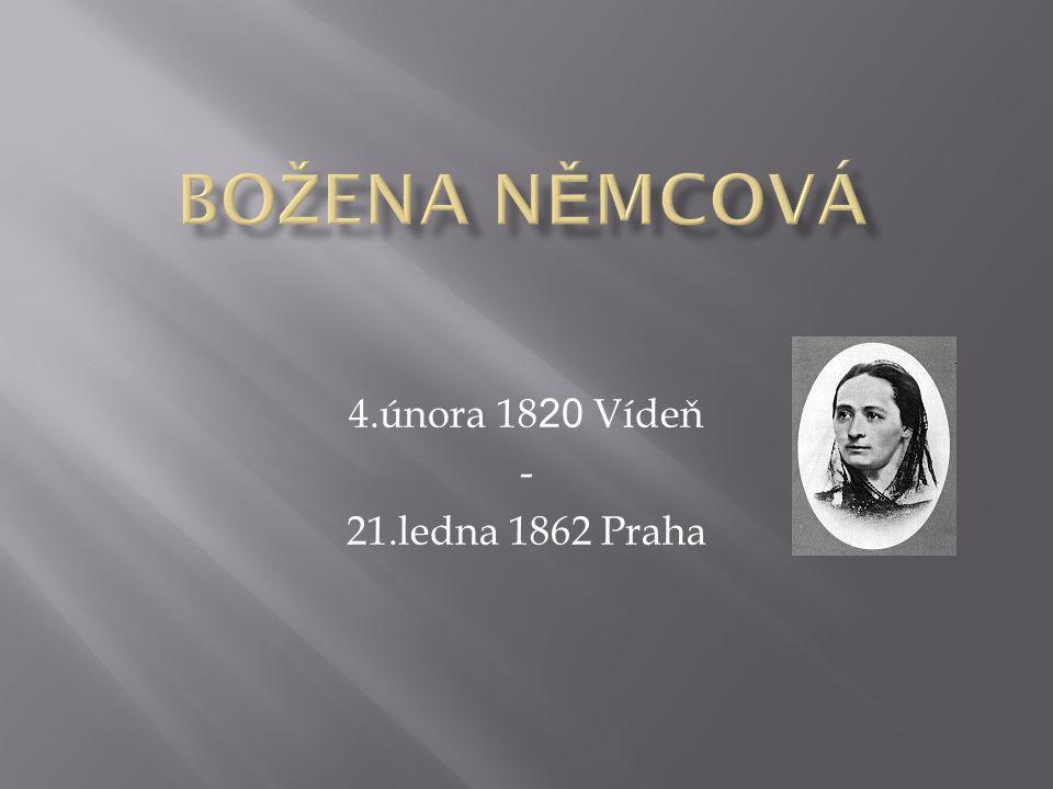 4.února 18 20 Vídeň - 21.ledna 1862 Praha