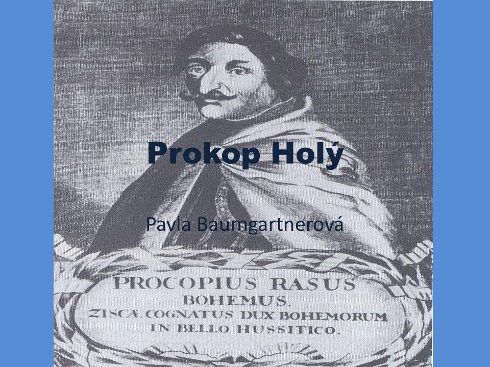 Úvod Nazýván Prokop Veliký kněz, politik, vojevůdce, neformální hlava husitských Čech narozen - 1370–1379 strýc - Jan z Cách bohatá patricijská rodina, obchodní cesty byl vysvěcen na kněze setkal se s papežem Piem II.