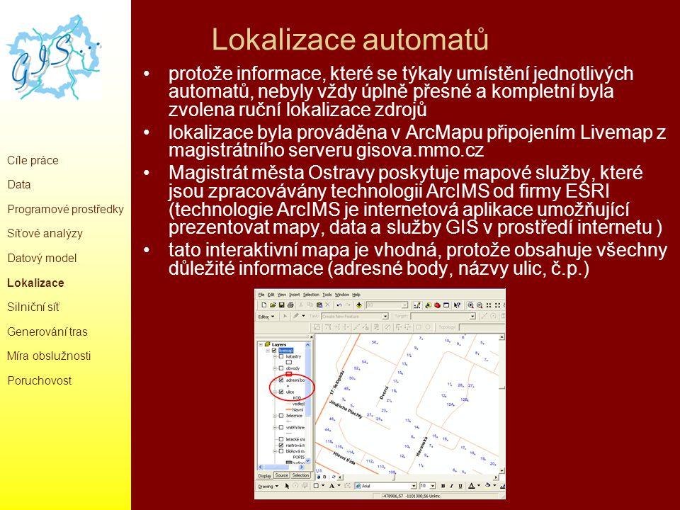 Lokalizace automatů protože informace, které se týkaly umístění jednotlivých automatů, nebyly vždy úplně přesné a kompletní byla zvolena ruční lokaliz