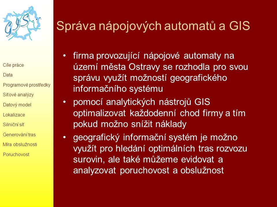Správa nápojových automatů a GIS firma provozující nápojové automaty na území města Ostravy se rozhodla pro svou správu využít možností geografického