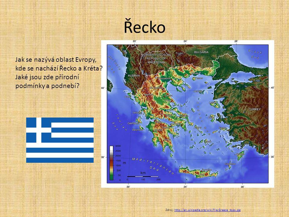 Řecko Zdroj: http://en.wikipedia.org/wiki/File:Greece_topo.jpghttp://en.wikipedia.org/wiki/File:Greece_topo.jpg Jak se nazývá oblast Evropy, kde se na