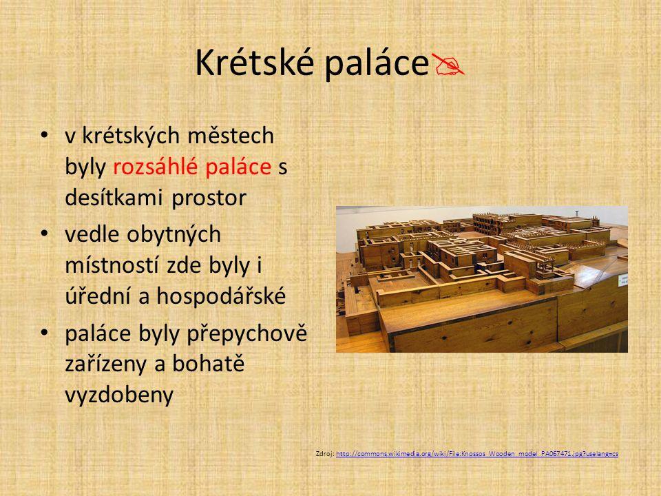 Krétské paláce  v krétských městech byly rozsáhlé paláce s desítkami prostor vedle obytných místností zde byly i úřední a hospodářské paláce byly pře