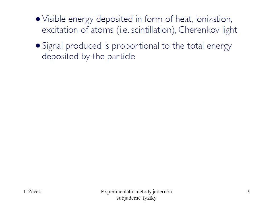 J. ŽáčekExperimentální metody jaderné a subjaderné fyziky 5