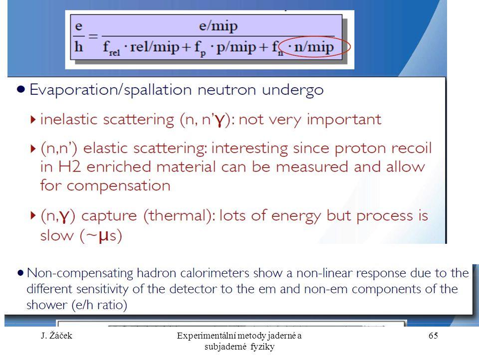 J. ŽáčekExperimentální metody jaderné a subjaderné fyziky 65
