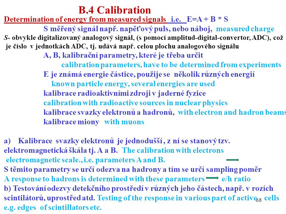 68 Determination of energy from measured signals i.e.