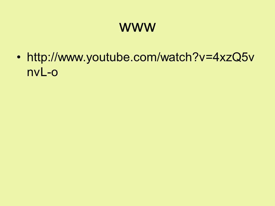 www http://www.youtube.com/watch?v=4xzQ5v nvL-o