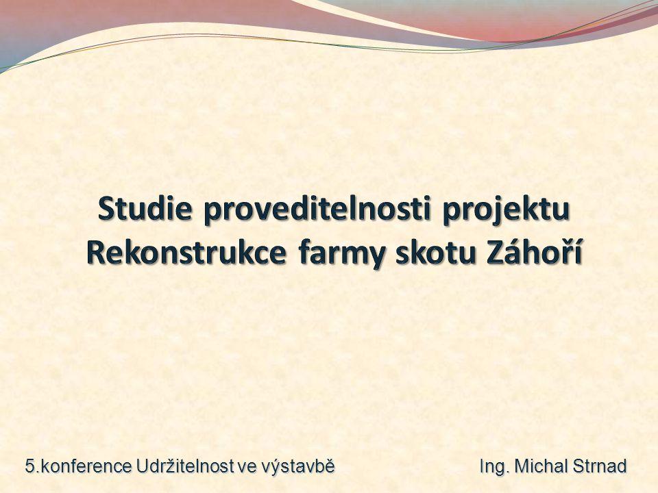 5.konference Udržitelnost ve výstavbě Ing. Michal Strnad