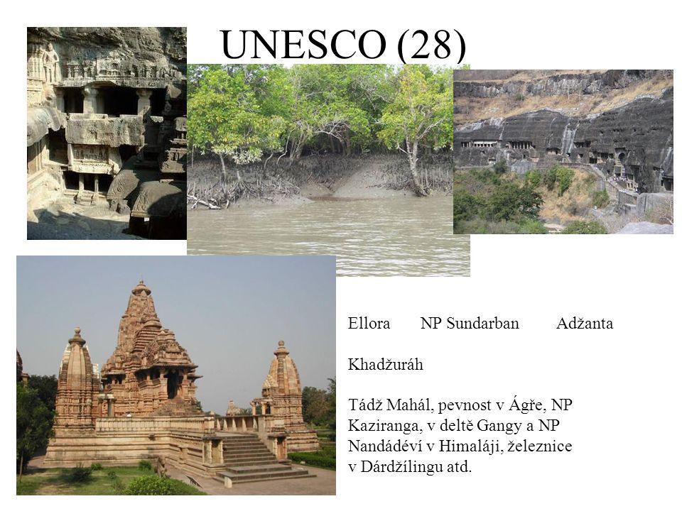UNESCO (28) Ellora NP Sundarban Adžanta Khadžuráh Tádž Mahál, pevnost v Ágře, NP Kaziranga, v deltě Gangy a NP Nandádéví v Himaláji, železnice v Dárdžílingu atd.