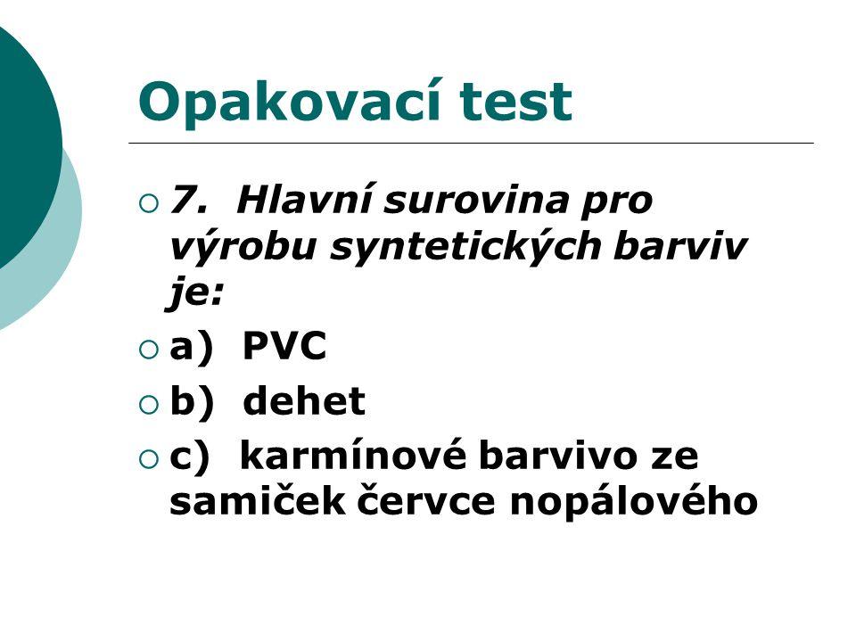 Opakovací test  7.