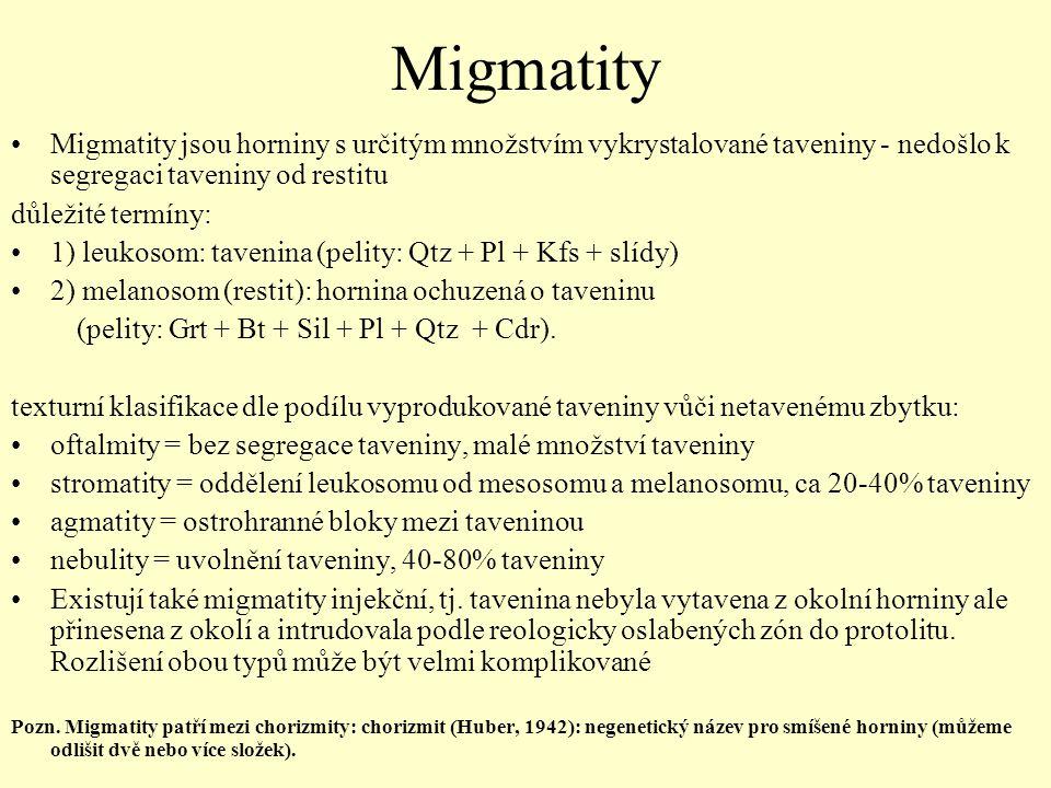 Migmatity Migmatity jsou horniny s určitým množstvím vykrystalované taveniny - nedošlo k segregaci taveniny od restitu důležité termíny: 1) leukosom: