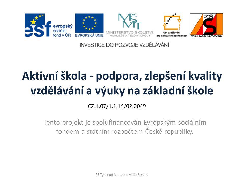 ZŠ Týn nad Vltavou, Malá Strana Název materiálu: Srovnávání pomocí as …..