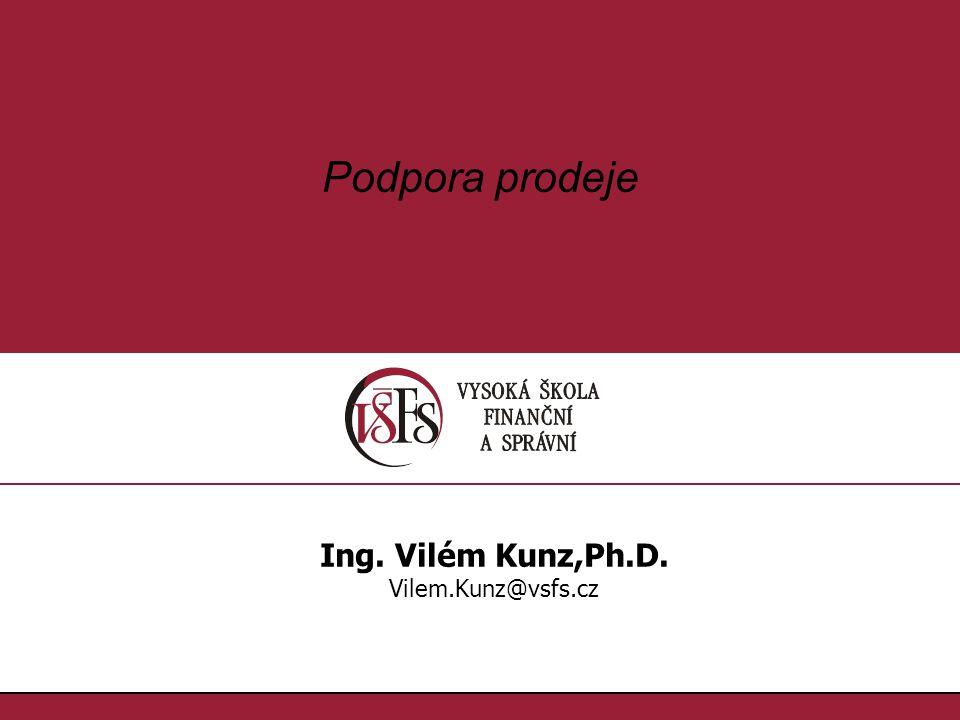 1.1. Podpora prodeje Ing. Vilém Kunz,Ph.D. Vilem.Kunz@vsfs.cz