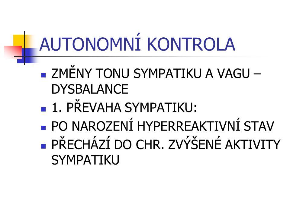 AUTONOMNÍ KONTROLA ZMĚNY TONU SYMPATIKU A VAGU – DYSBALANCE 1.
