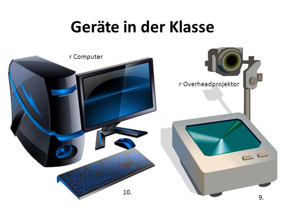 Geräte in der Klasse 14.r Kopfhörer r MP 3- Recorder r Taschencomputer r Taschenrechner 11.
