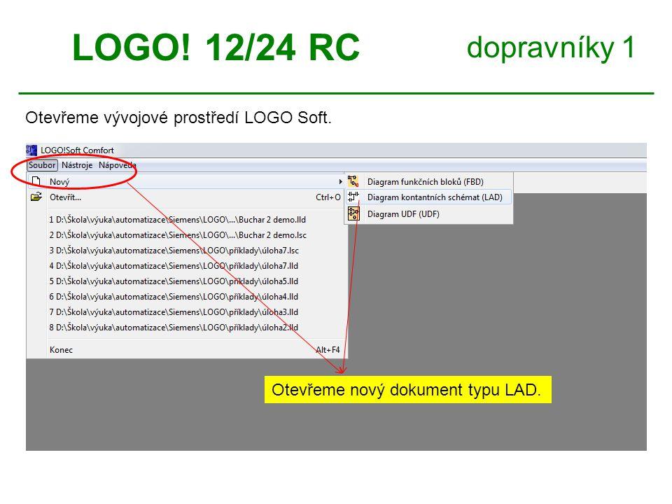 dopravníky 1 LOGO.12/24 RC 1. Zvolíme objekty ze skupiny Co.