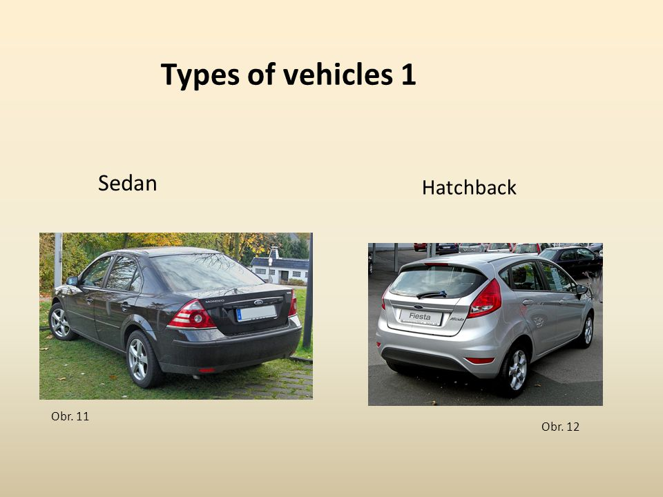 Types of vehicles 1 Sedan Hatchback Obr. 11 Obr. 12