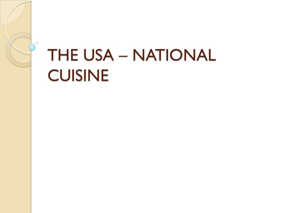 THE USA – NATIONAL CUISINE