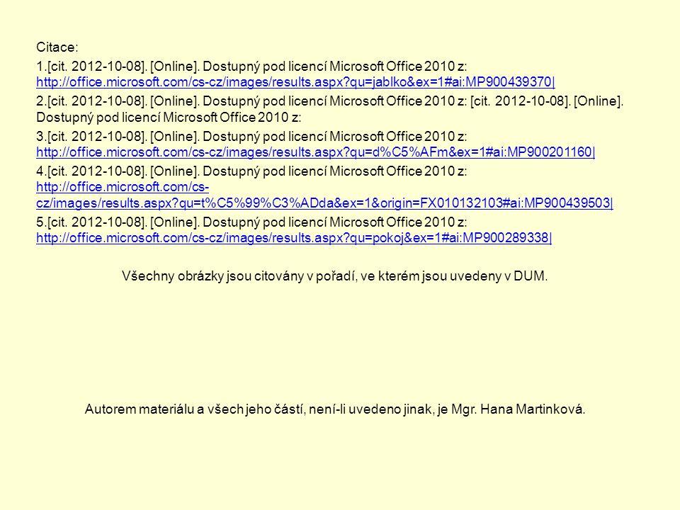 Citace: 1.[cit. 2012-10-08]. [Online].