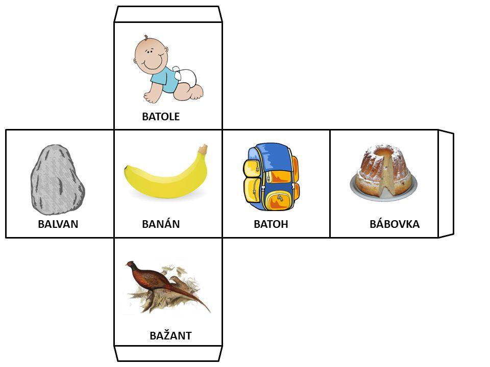 BALVANBÁBOVKA BAŽANT BATOLE BATOHBANÁN