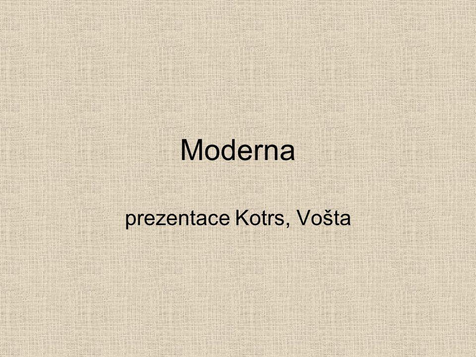 Moderna prezentace Kotrs, Vošta