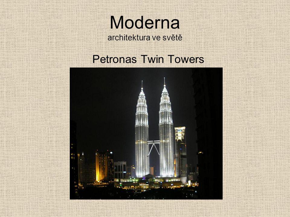 Moderna architektura ve světě Petronas Twin Towers