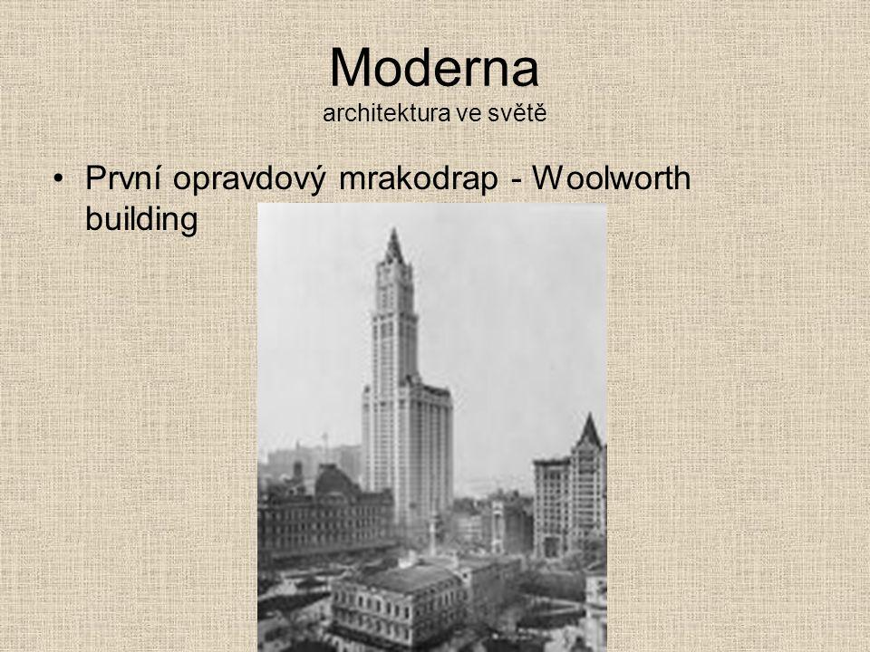 Moderna architektura ve světě První opravdový mrakodrap - Woolworth building