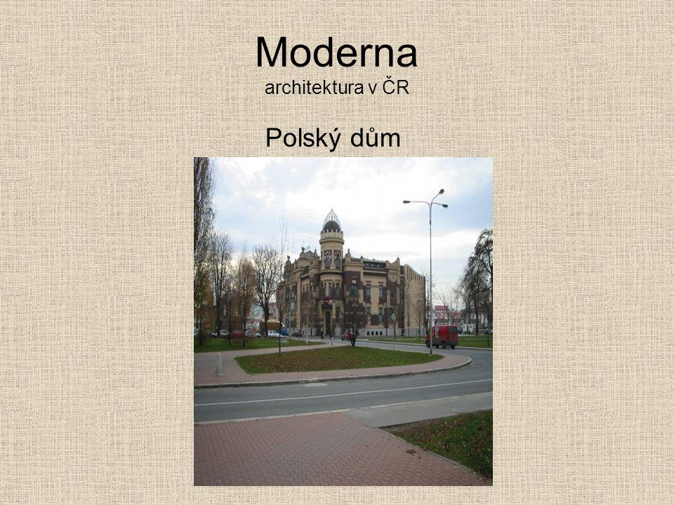Moderna architektura v ČR Polský dům