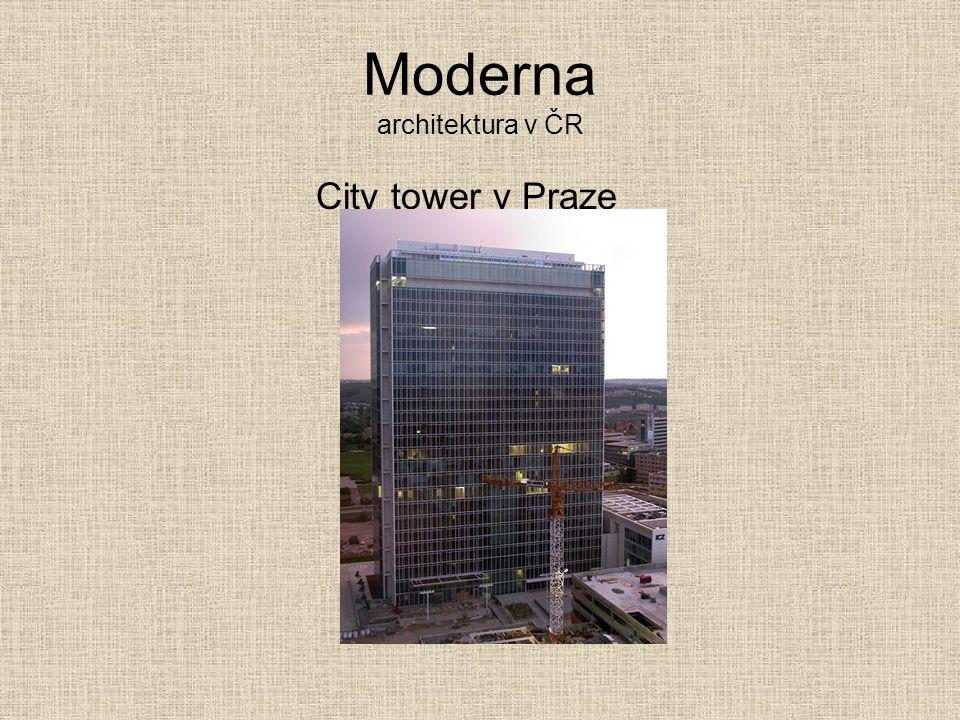 Moderna architektura v ČR City tower v Praze
