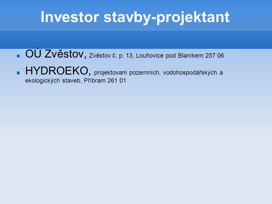 Investor stavby-projektant OÚ Zvěstov, Zvěstov č. p.