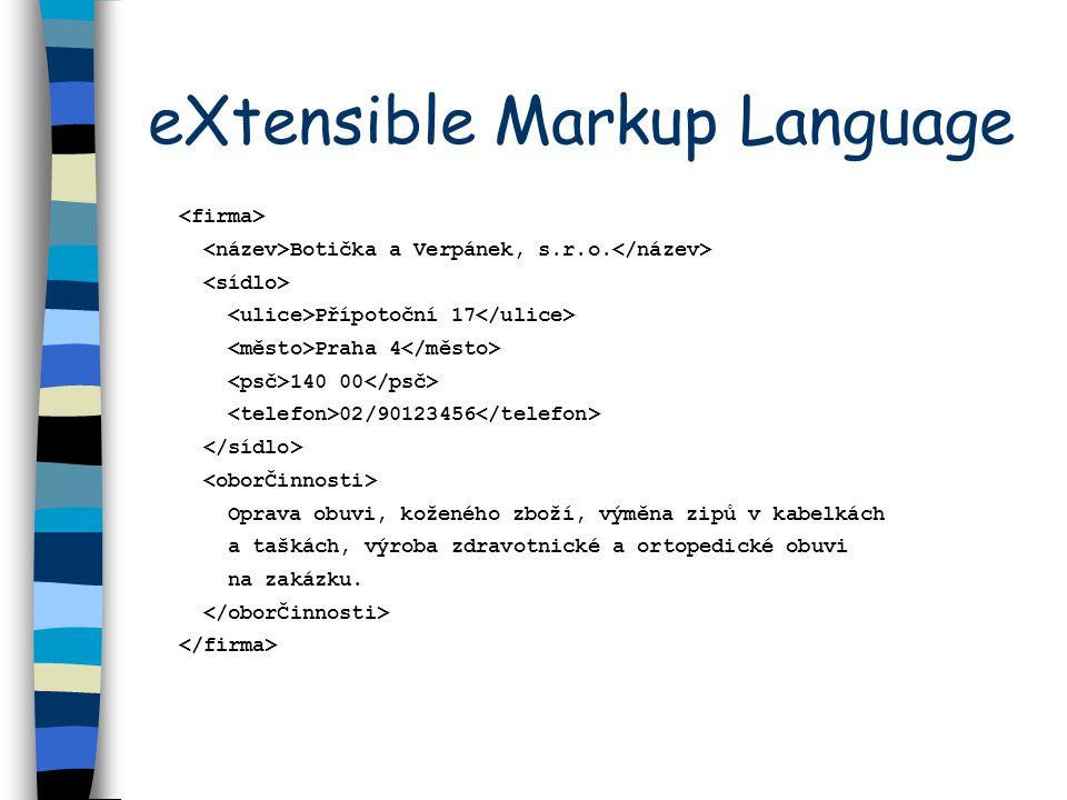 eXtensible Markup Language Botička a Verpánek, s.r.o.