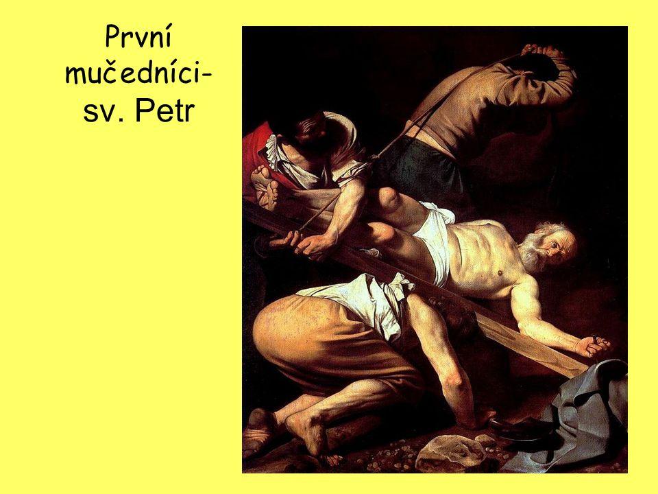 První mučedníci- sv. Petr