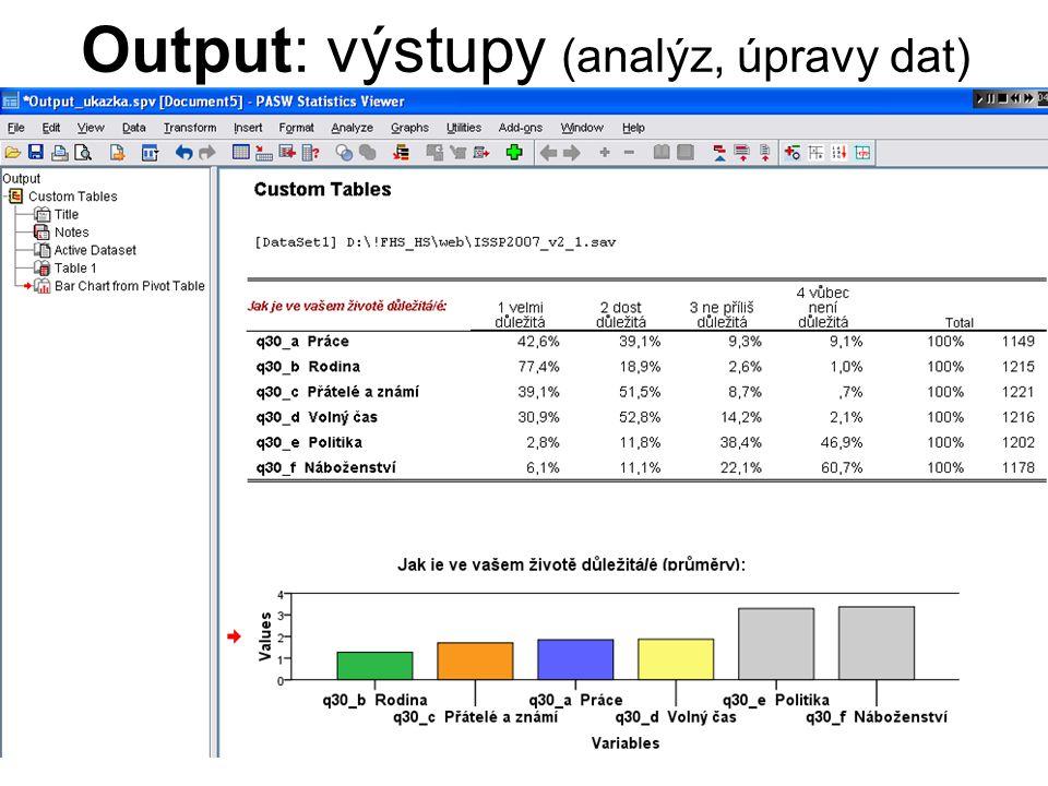 10 Úprava dat (agregování, filtrování, rekódování, …) → příkazy v sekcích hlavního menu Data a Transform (nebo přímé zadání pomocí příkazového řádku v Syntaxu)