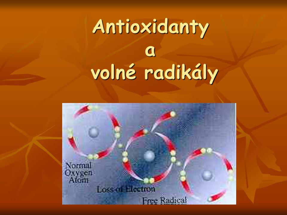 Antioxidanty a volné radikály